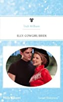Elly: Cowgirl Bride (The Codys: The First Family of Rodeo)
