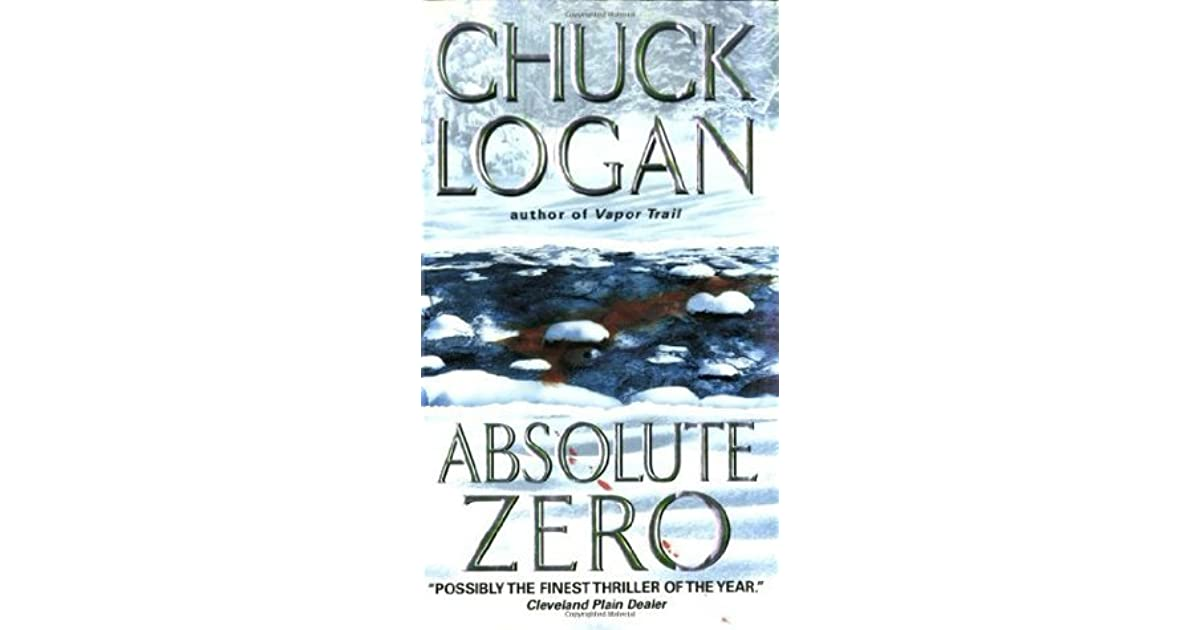 Absolute Zero Phil Broker 3 By Chuck Logan