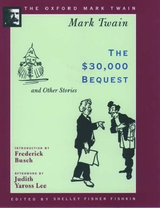The $30,000 Bequest and Other Stories Mark Twain