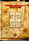 The Rod of Seven ...