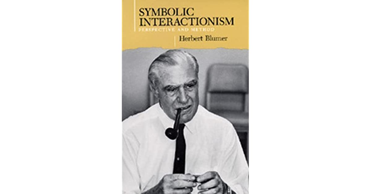 Ron Sittons Review Of Symbolic Interactionism Perspective And Method