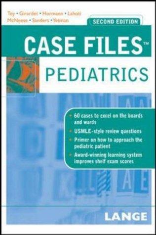 Case Files: Pediatrics