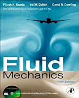 Fluid Mechanics by Pijush K. Kundu