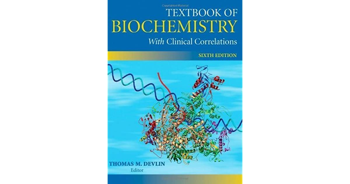 Textbook of biochemistry with clinical correlations by thomas m textbook of biochemistry with clinical correlations by thomas m devlin fandeluxe Gallery