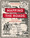 Mapping the Roads: Building Modern Britain