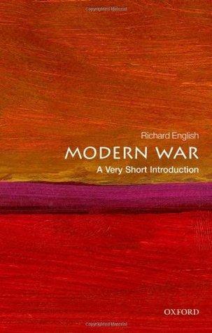 Modern War  A Very Short Introd - Richard English