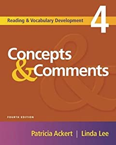 Concepts & Comments: Reading and Vocabulary Development 4