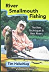 River Smallmouth Fishing by Tim Holschlag