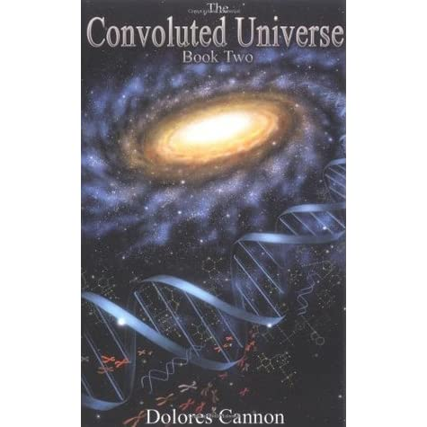 Dolores cannon convoluted universe book 4 pdf free printable
