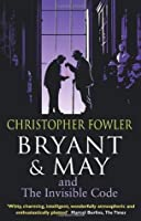 Bryant & May and the Invisible Code (Bryant & May #10)