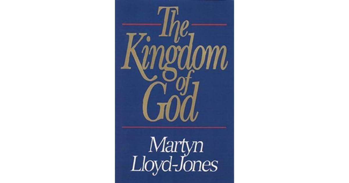 Kingdom of god by d martyn lloyd jones fandeluxe Image collections