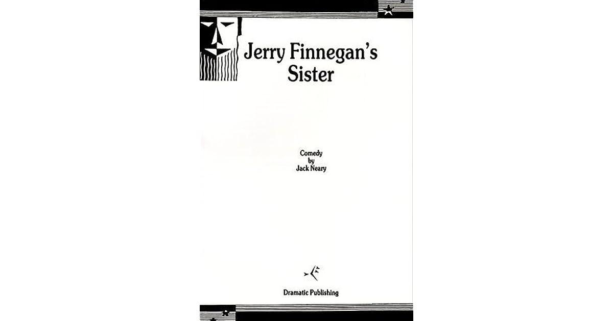 Jerry Finnegan's Sister by Jack Neary