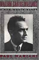 William Carlos Williams: A New World Naked