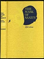 The Mask of Sanity: An Attempt to Clarify Some Issues About the So Called Psychopathic Personality