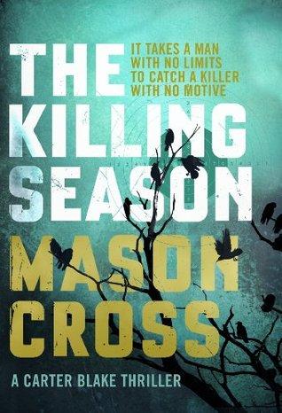 The Killing Season by Mason Cross