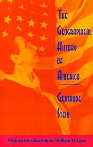 The Geographical History of America: Or the Relation of Human Nature to the Human Mind
