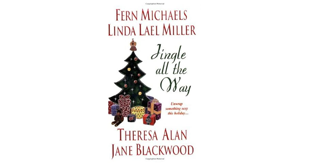 jingle all the way by fern michaels - Michaels Christmas Eve Hours