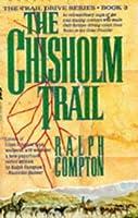 The Chisholm Trail (Trail Drive, #3)