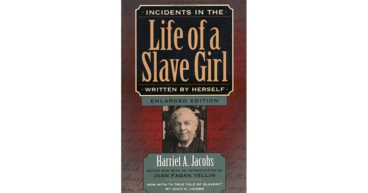 the story of slavery in incidents in the life of a slave girl and a true tale of slavery by harriet  In this paper i argue that slavery is an essential part of life and, as such, should be cared for to ensure the continuation of the story is essentially a moral code for the slave owners as to how to properly care for the slaves and their overseers initially the slaves are spoken of as though they are children.