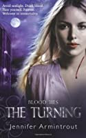 The Turning (Blood Ties, #1)