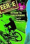 Return to Foreverware (Eerie, Indiana, #1)