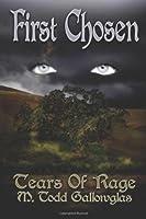 First Chosen (Tears of Rage) (Volume 1)