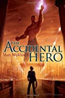 Accidental Hero (Jack Blank Adventure)