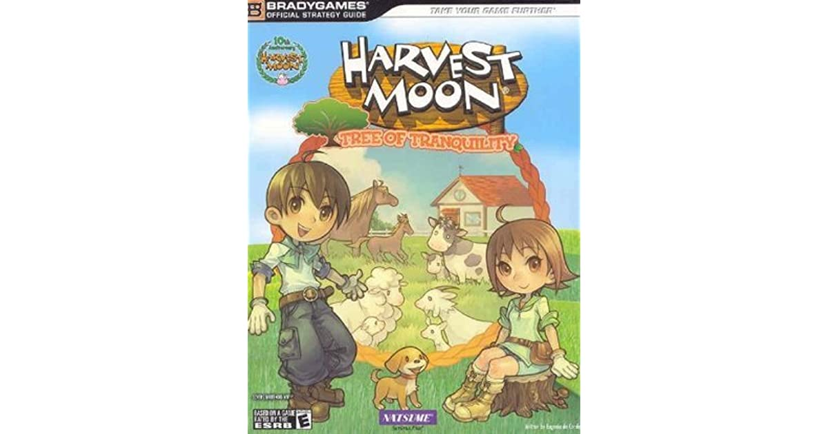 Harvest Moon Tree Of Tranquility Official Strategy Guide By Brady Games