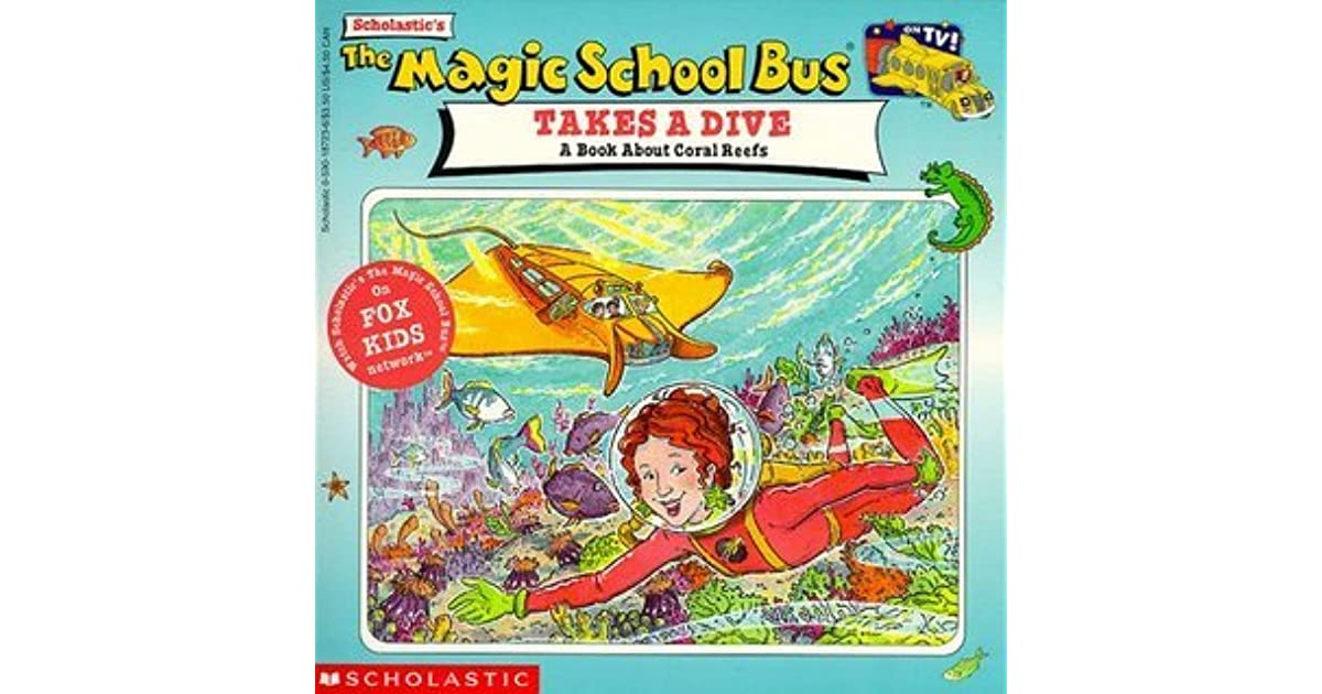 the magic school bus takes a dive a book about coral reefs by joanna cole. Black Bedroom Furniture Sets. Home Design Ideas