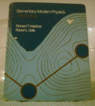 Elementary Modern Physics by Richard T. Weidner