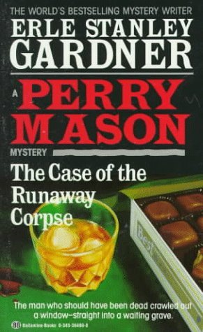 The Case of the Runaway Corpse (Perry Mason, #44)