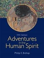 Adventures in the Human Spirit