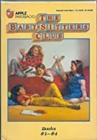 The Baby-Sitter's Club Boxed Set, Book Nos. 1-4: Kristy's Great Idea / Claudio and the Phantom Phone Calls / The Truth About Stacy / Mary Anne Saves the Day