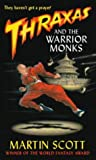 Thraxas and the Warrior Monks (Thraxas, #2)