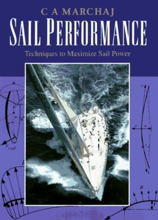 Sail Performance: Design and Techniques to Maximize Sail Power