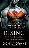 Fire Rising (Dark Kings #2)