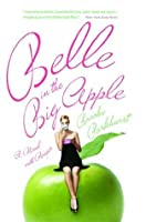 Belle in the Big Apple: A Novel with Recipes