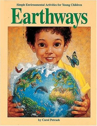 Earthways: Simple Environmental Activities for Young Children