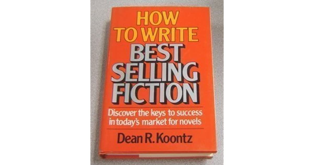 How to Write Best Selling Fiction by Dean Koontz — Reviews