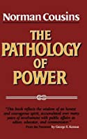 Pathology Of Power