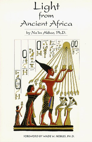Light from Ancient Africa by Na'im Akbar