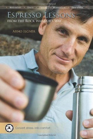 Espresso Lessons: [From the Rock Warrior's Way]