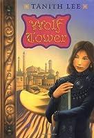 Wolf Tower (Claidi Journals 1)