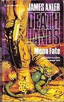Moon Fate (Deathlands, #16)