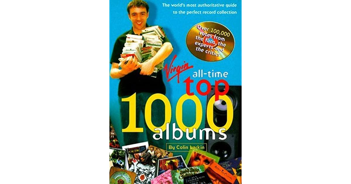 All Time Top 1000 Albums: The World's Most Authoritative