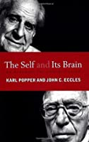 The Self and Its Brain: An Argument for Interactionism
