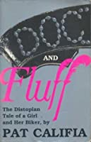 Doc and Fluff: The Distopian Tale of a Girl and Her Biker