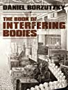 Book of Interfering Bodies