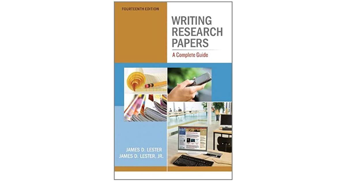 james lester writing research papers a complete guide Amazoncom: writing research papers: a complete guide, 15th edition (9780321952950): james d lester, james d lester jr: books.