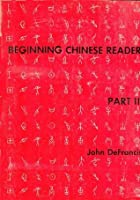 Beginning Chinese: Reader Pt. 2 (Linguistic)